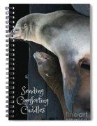 Sending Comforting Cuddles Spiral Notebook