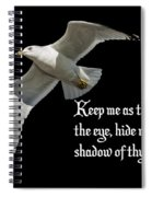Shadow Of Thy Wings Spiral Notebook