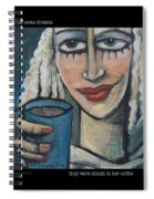 She Had Some Dreams... Poster Spiral Notebook