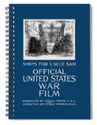 Ships For Uncle Sam - Ww1 Spiral Notebook