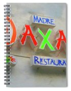 Sign Of Madre Oaxacan Restaurant Spiral Notebook