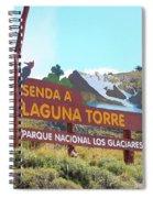 Trail Sign To Laguna Torre Spiral Notebook