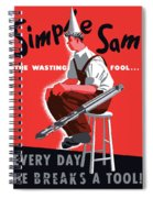 Simple Sam The Wasting Fool Spiral Notebook