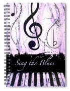 Sing The Blues Purple Spiral Notebook