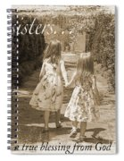 Sisters-sepia Spiral Notebook