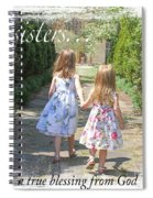 Sisters-true Blessing Spiral Notebook