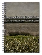Snowy Egret Inspirational Quote Spiral Notebook