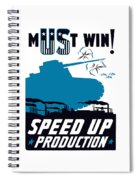 Speed Up Production - Ww2 Spiral Notebook