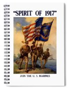 Spirit Of 1917 - Join The Us Marines  Spiral Notebook