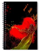 Spread A Little Love Spiral Notebook
