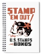 Stamp 'em Out - Ww2 Spiral Notebook