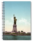 Statue Of Liberty, C1905 Spiral Notebook