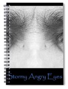 Stormy Angry Eyes Poster Print Spiral Notebook