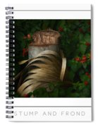 Stump And Frond Poster Spiral Notebook
