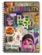 Suffering Through Desirability Spiral Notebook