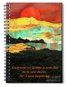 Sunrise Brings A New Day Spiral Notebook