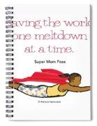 Super Mom Pose 2 Spiral Notebook