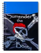 Surrenderthe Booty Flag Spiral Notebook