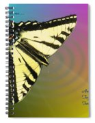 Swallowtail - Come Fly Away With Me Spiral Notebook