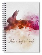 Take A Leap Of Faith Spiral Notebook