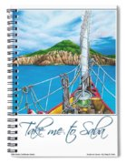 Take Me To Saba Spiral Notebook