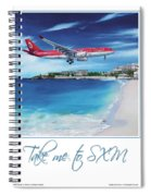 Take Me To Sxm- Poster Spiral Notebook
