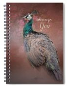 Take Time For You - Peacock Art Spiral Notebook