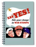 Take Your Change In War Stamps Spiral Notebook