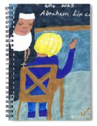 Taught By Nuns Spiral Notebook