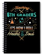 Teaching 6th Graders How I Roll Spiral Notebook