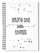 Text Art Enjoy The Little Things Spiral Notebook
