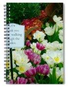 Thank You For Not Walking Thru The Garden Spiral Notebook