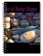 The Art Of Being Happy Spiral Notebook