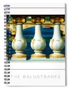 The Balustrades Poster Spiral Notebook