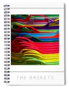 The Baskets Poster Spiral Notebook