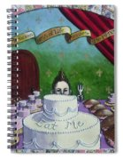 The Endless Deliciousness Of Life Amazes Me Spiral Notebook