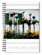 The Flowers And The Balls Poster Spiral Notebook