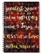 The Grace Of Suffering Spiral Notebook