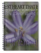 The Happiest Heart That Ever Beat Spiral Notebook