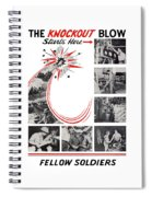 The Knockout Blow Starts Here Spiral Notebook