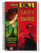 The Lady Who Dared 1931 Spiral Notebook