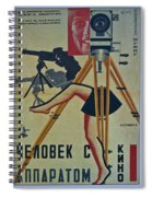 The Man With A Movie Camera Spiral Notebook