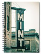 The Mint Classic Neon Sign Livingston Montana Spiral Notebook