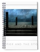 The Pier And The Storm Poster Spiral Notebook