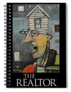 The Realtor Poster Spiral Notebook