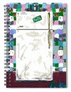 The Refrigerator Spiral Notebook
