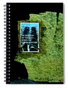 The Shadow Of The Past Holds The Future Hostage Spiral Notebook