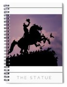 The Statue Poster Spiral Notebook