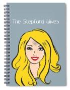 The Stepford Wives - Alternative Movie Poster Spiral Notebook