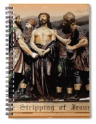 The Stripping Of Jesus Spiral Notebook